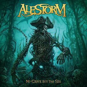 Alestorm – No Grave But the Sea [2017]