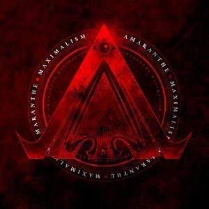 Amaranthe – Maximalism [2016]