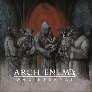 Arch Enemy – War Eternal [2014]