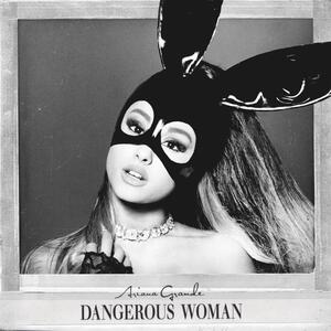 Ariana Grande – Dangerous Woman [2016]