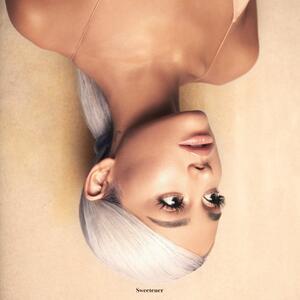 Ariana Grande – Sweetener [2018]