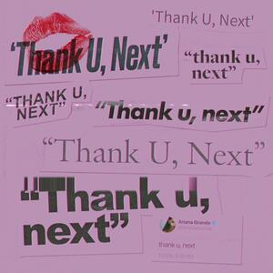 Ariana Grande – Thank U, Next [2019]