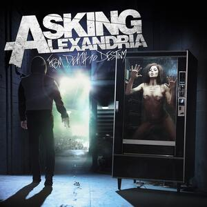 Asking Alexandria – From Death to Destiny [2013]