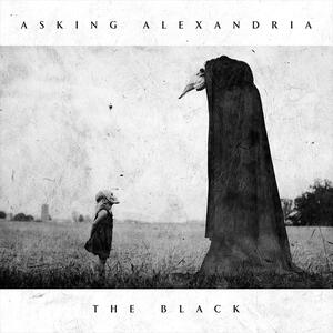 Asking Alexandria – The Black [2016]