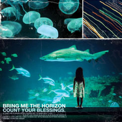 Bring Me the Horizon – Count Your Blessings [2006]