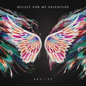 Bullet for My Valentine – Gravity [2018]
