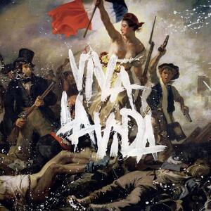 Coldplay – Viva la Vida or Death and All His Friends [2008]