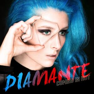 Diamante – Coming in Hot [2018]