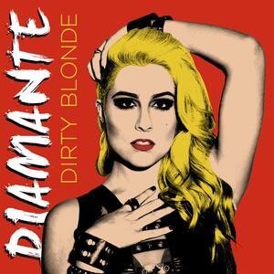 Diamante – Dirty Blonde [2015]