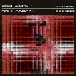Eisbrecher – Antikörper [2006]