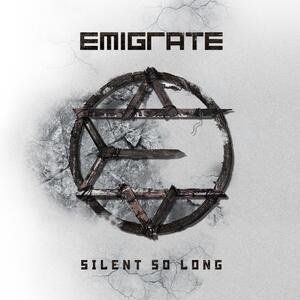 Emigrate – Silent So Long [2014]