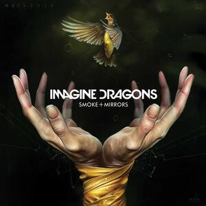 Imagine Dragons – Smoke + Mirrors [2015]