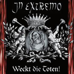 In Extremo – Weckt die Toten! [1998]