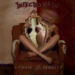 Infected Rain – Embrace Eternity [2014]