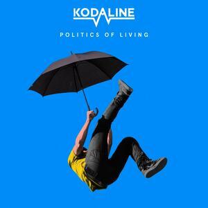 Kodaline – Politics of Living [2018]