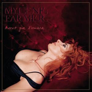 Mylène Farmer – Avant que l'ombre... [2005]