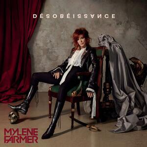 Mylène Farmer – Désobéissance [2018]