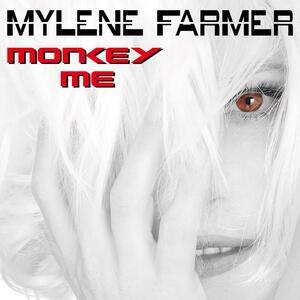Mylène Farmer – Monkey Me [2012]