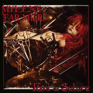 Mylène Farmer – Point de suture [2008]