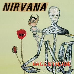 Nirvana – Incesticide [1992]