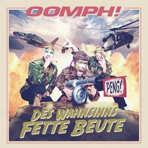 Oomph! – Des Wahnsinns fette Beute [2012]