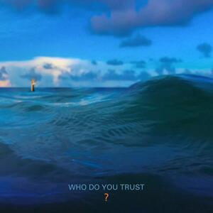 Papa Roach – Who Do You Trust? [2019]