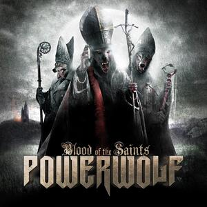 Powerwolf – Blood of the Saints [2011]