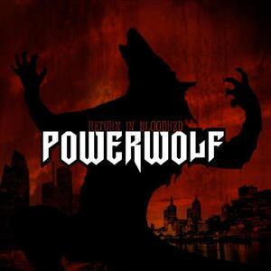 Powerwolf – Return in Bloodred [2005]