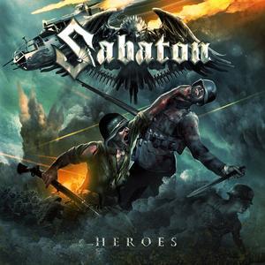 Sabaton – Heroes [2014]