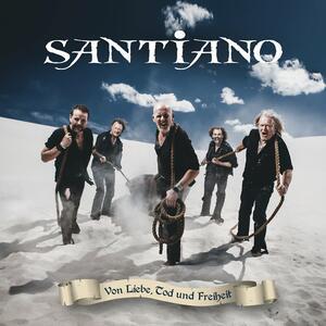 Santiano – Von Liebe, Tod und Freiheit [2015]