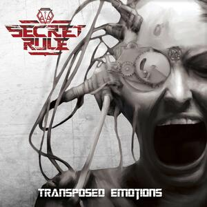 Secret Rule – Transposed Emotions [2015]