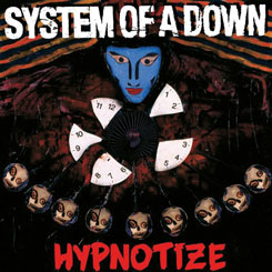System of a Down – Hypnotize [2005]