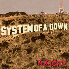 System of a Down – Toxicity [2001]