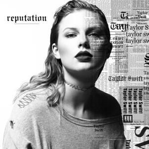 Taylor Swift – Reputation [2017]