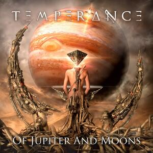 Temperance – Of Jupiter and Moons [2018]