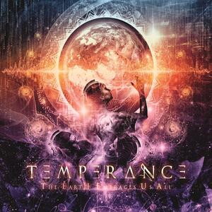 Temperance – The Earth Embraces Us All [2016]