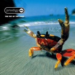 The Prodigy – The Fat of the Land [1997]