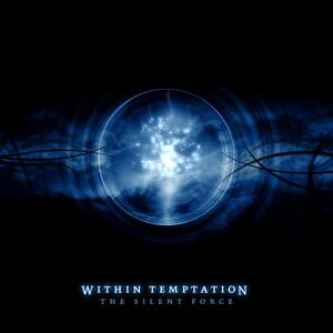 Within Temptation – The Silent Force [2004]